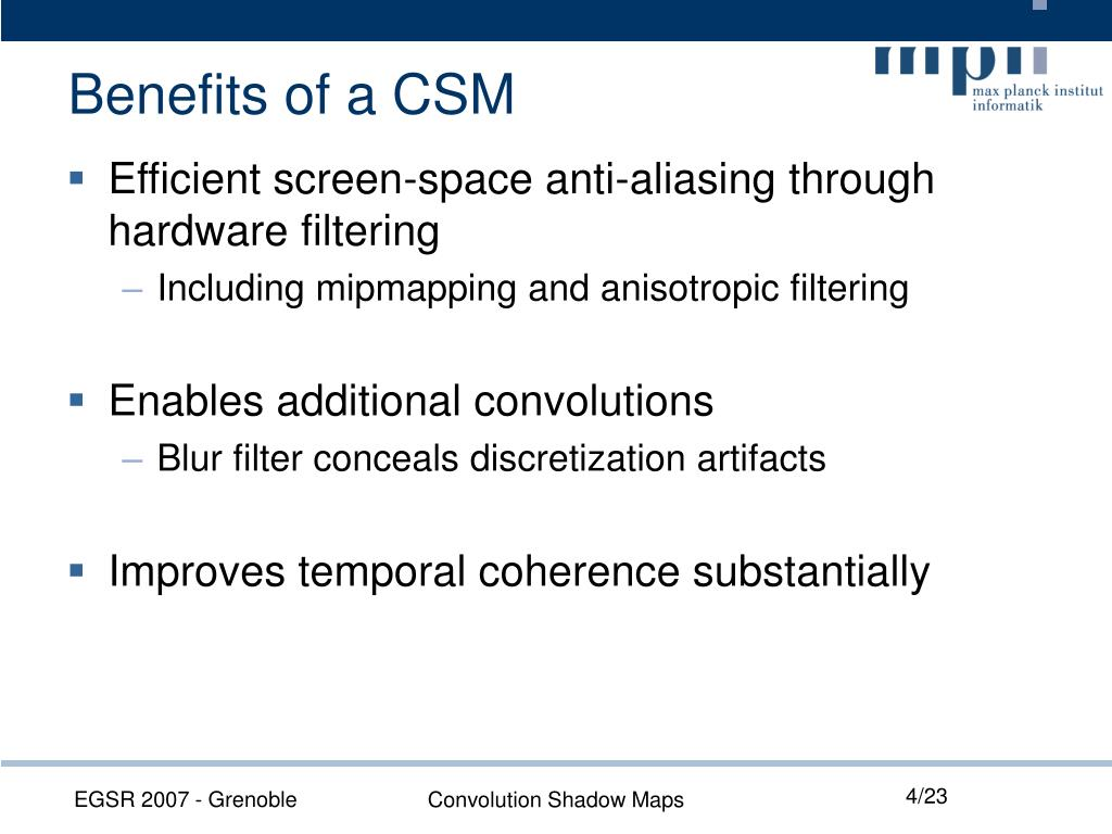 Benefits of a CSM