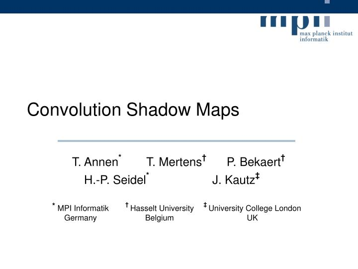Convolution shadow maps