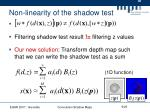 non linearity of the shadow test