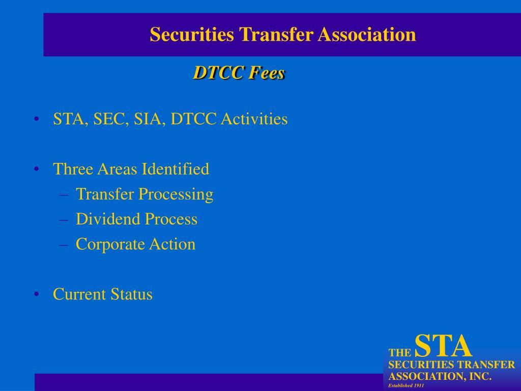 STA, SEC, SIA, DTCC Activities