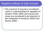 negative effects of high arousal