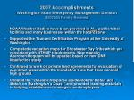 2007 accomplishments washington state emergency management division 307 300 funding received3