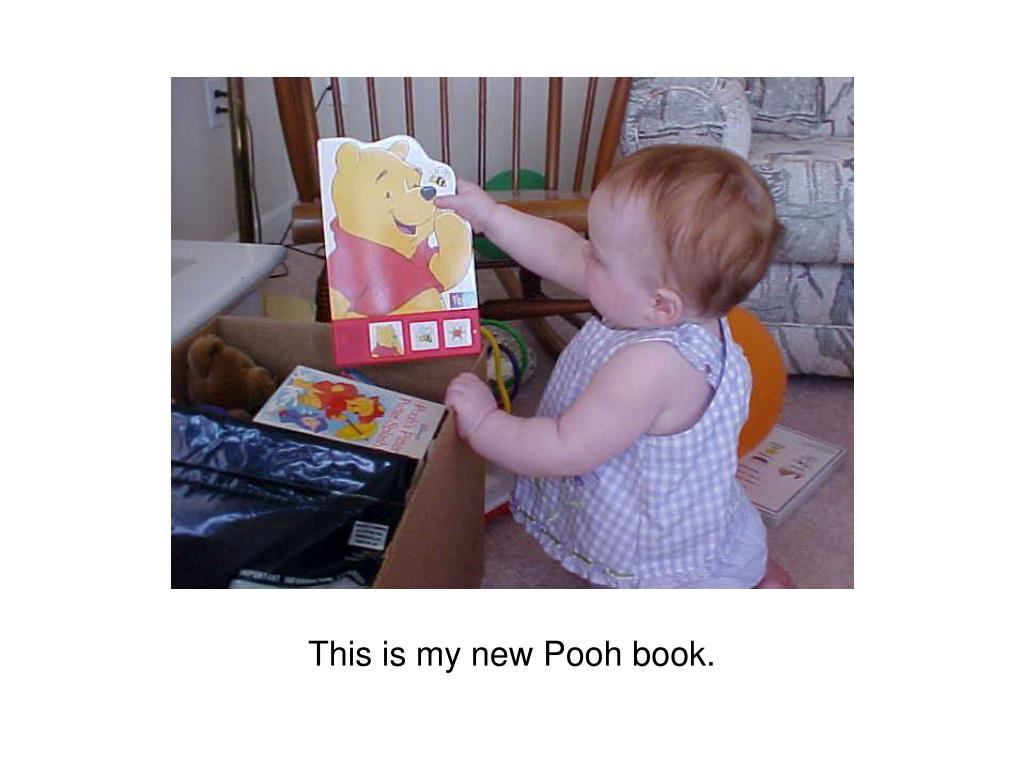 This is my new Pooh book.