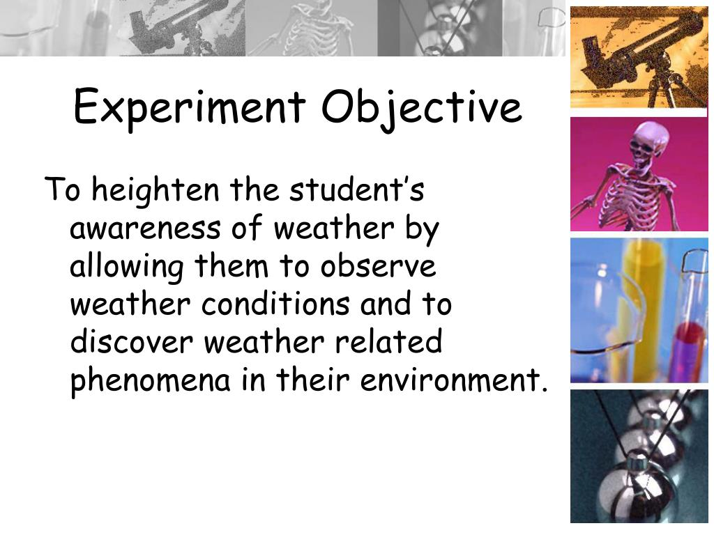 Experiment Objective