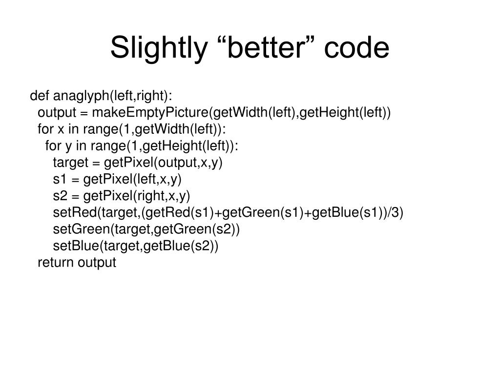 "Slightly ""better"" code"