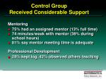 control group received considerable support