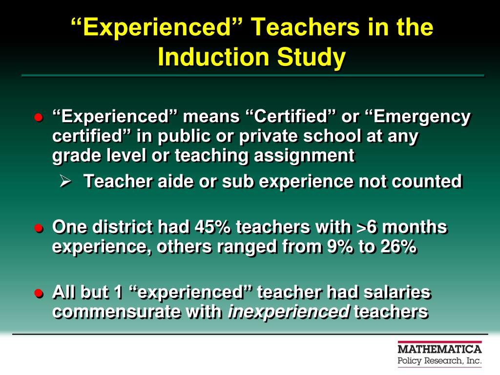 """Experienced"" Teachers in the Induction Study"