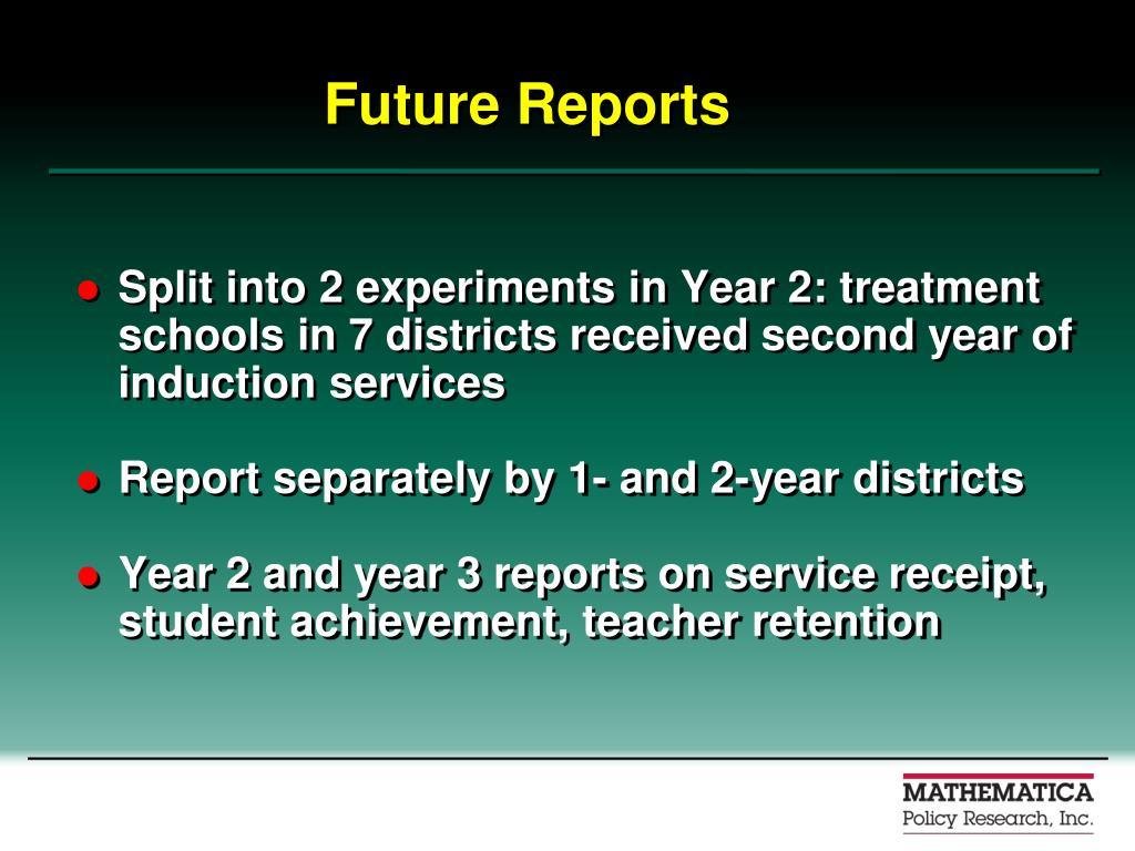 Future Reports