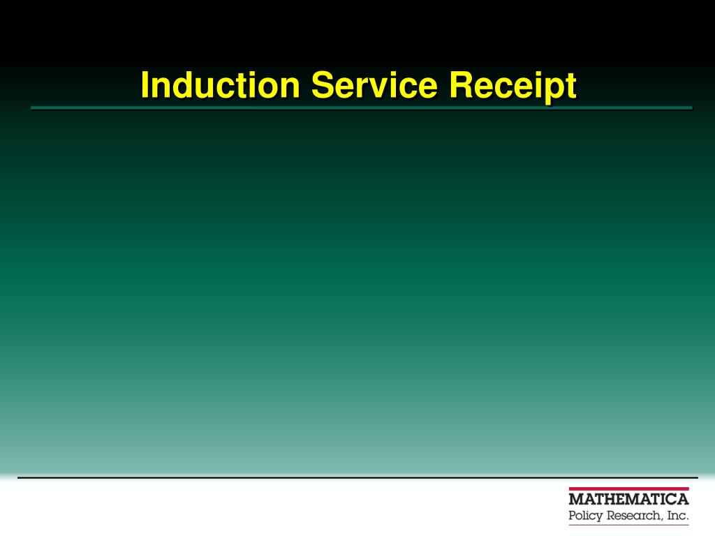 Induction Service Receipt