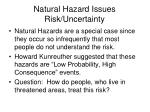 natural hazard issues risk uncertainty20