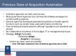 previous state of acquisition automation