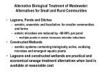 alternative biological treatment of wastewater alternatives for small and rural communities