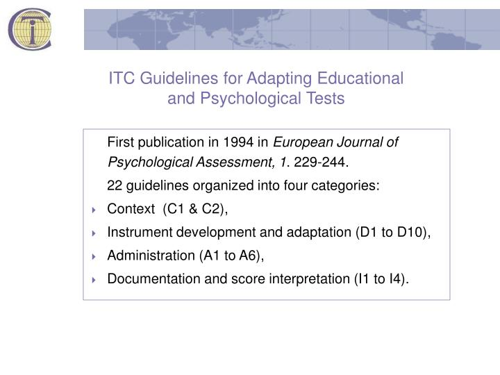 Itc guidelines for adapting educational and psychological tests l.jpg