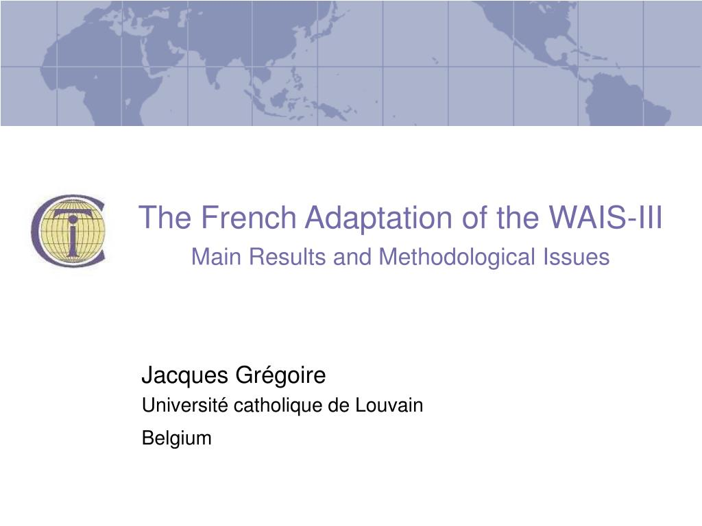 The French Adaptation of the WAIS-III