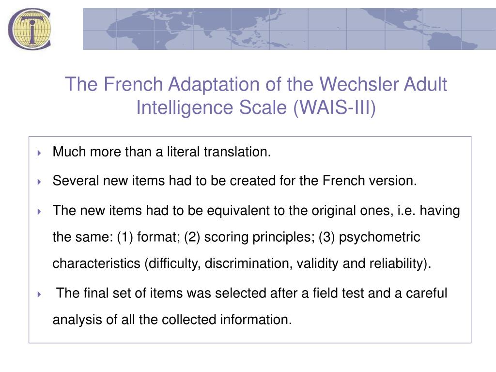 The French Adaptation of the Wechsler Adult Intelligence Scale (WAIS-III)