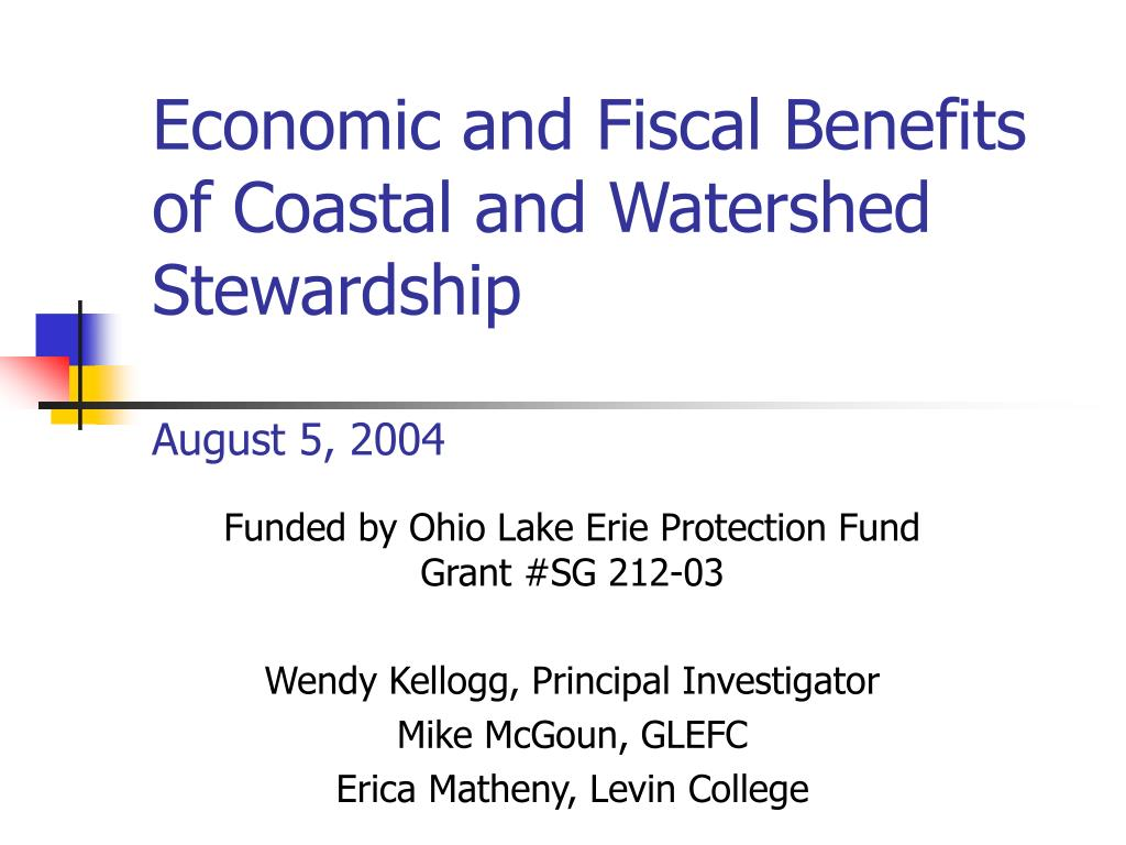 Economic and Fiscal Benefits of Coastal and Watershed Stewardship