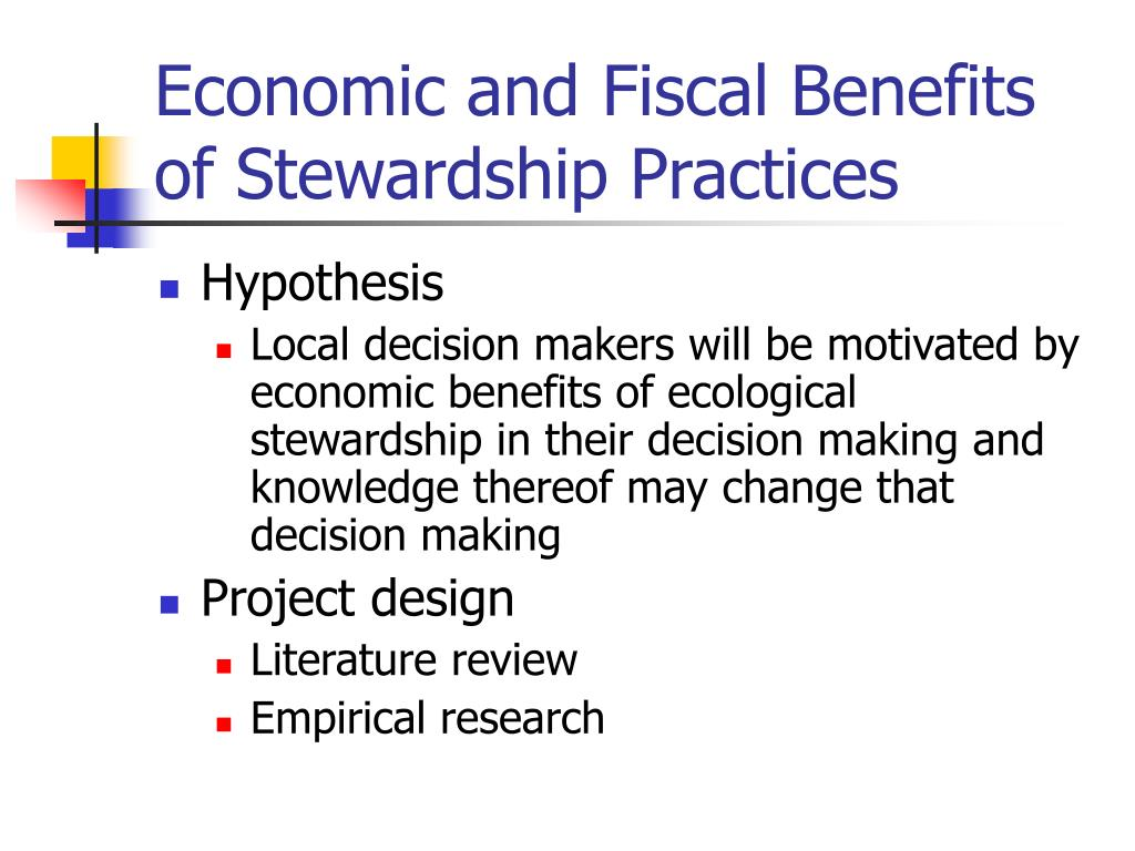Economic and Fiscal Benefits of Stewardship Practices