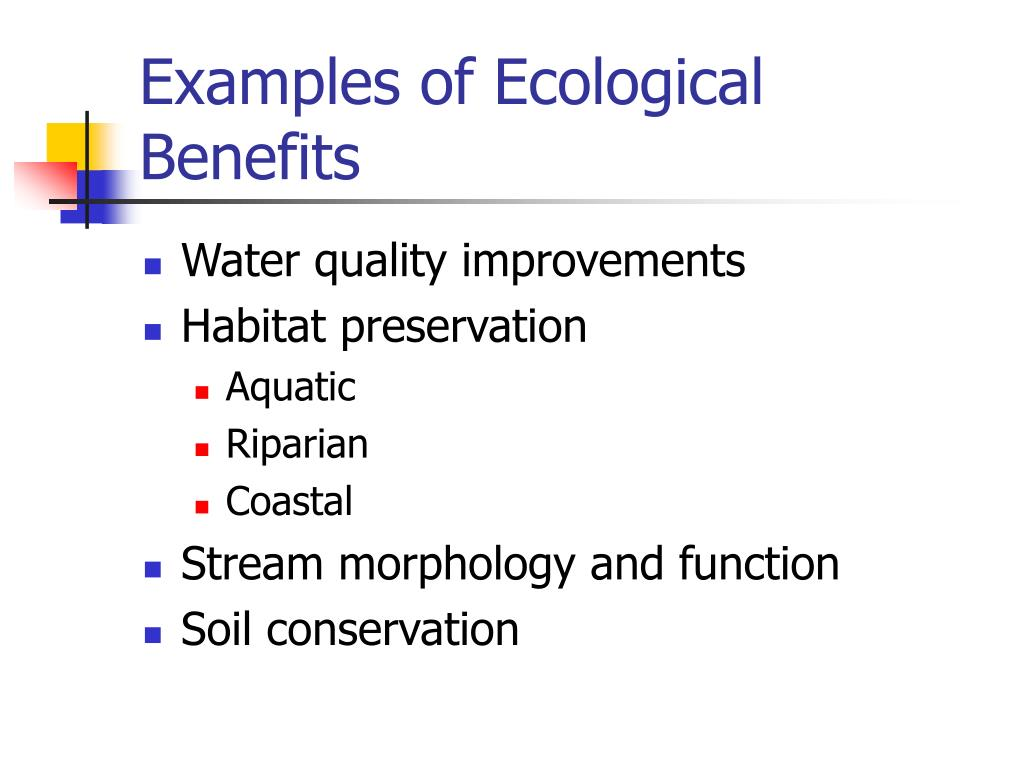 Examples of Ecological Benefits