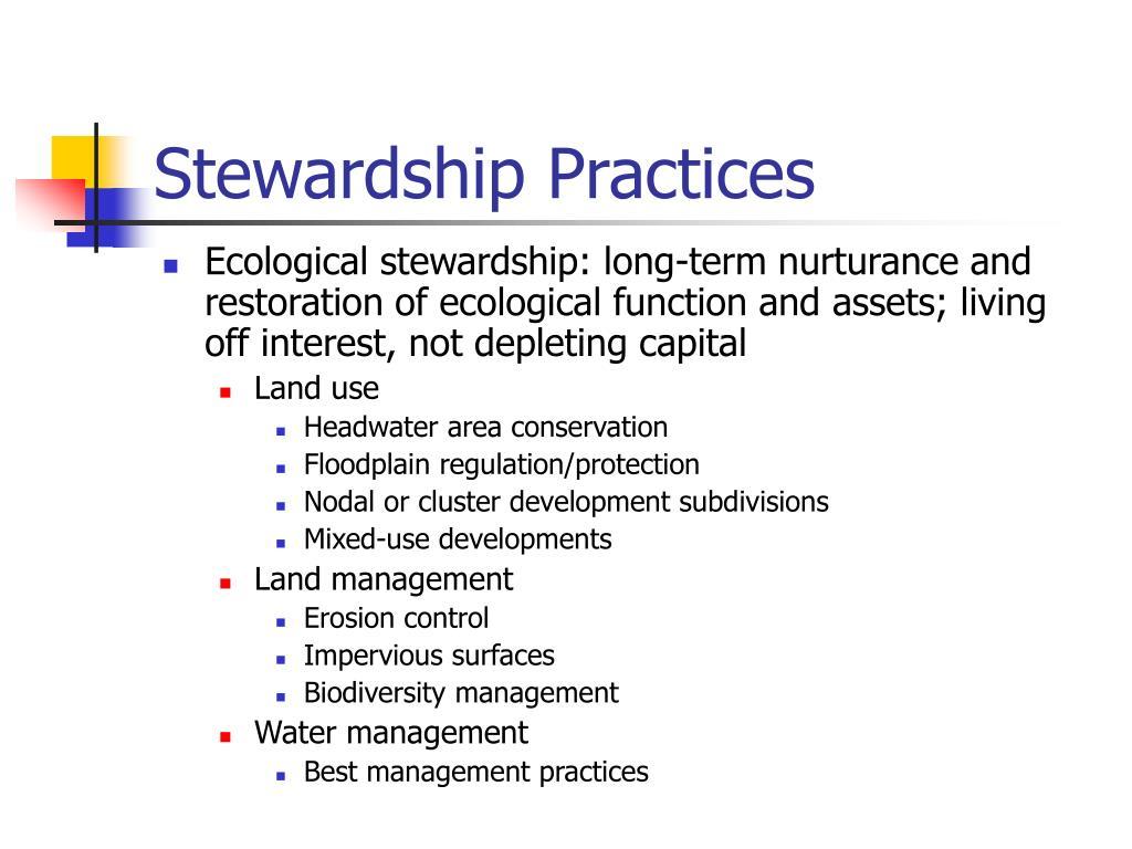 Stewardship Practices