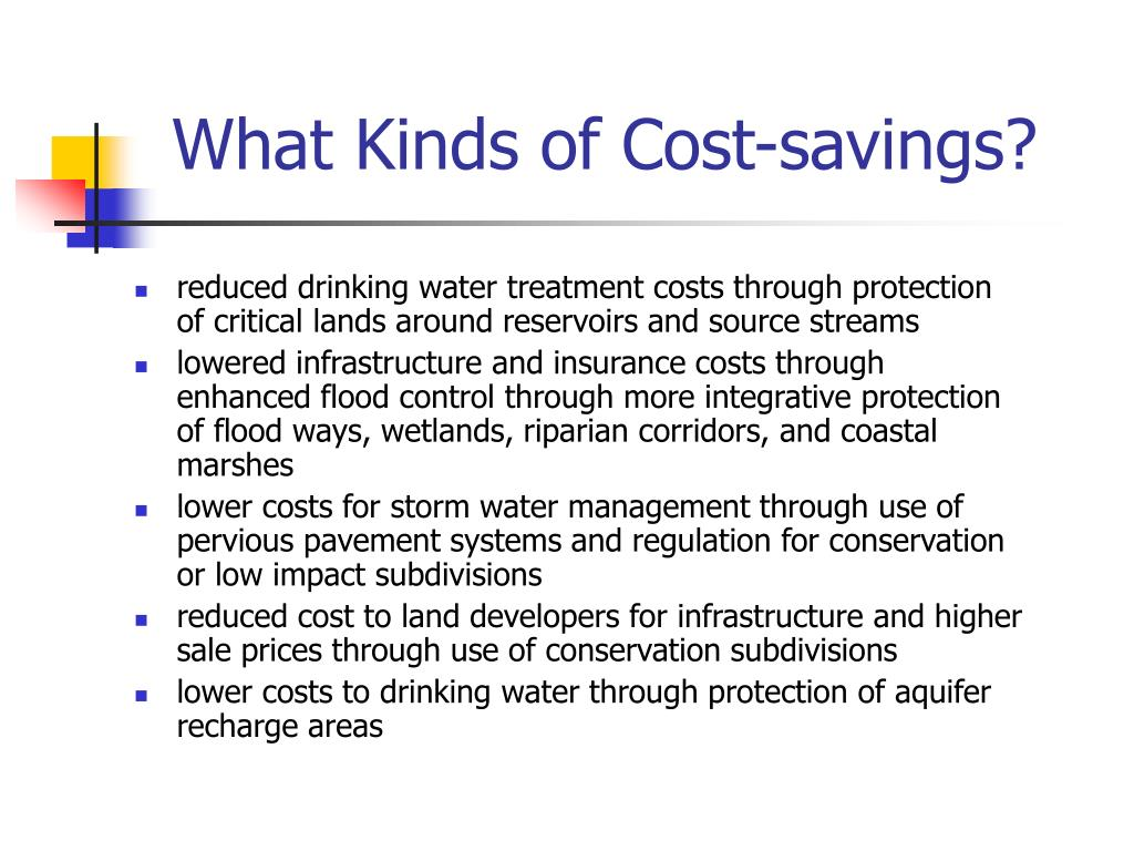 What Kinds of Cost-savings?