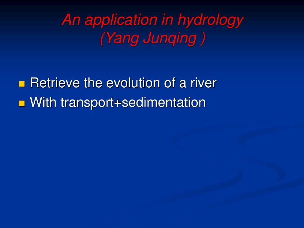 An application in hydrology
