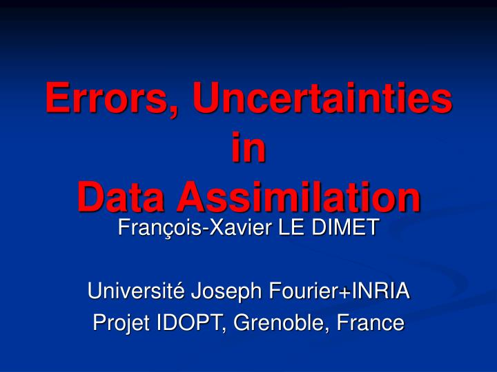 Errors uncertainties in data assimilation l.jpg