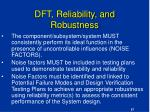 dft reliability and robustness57