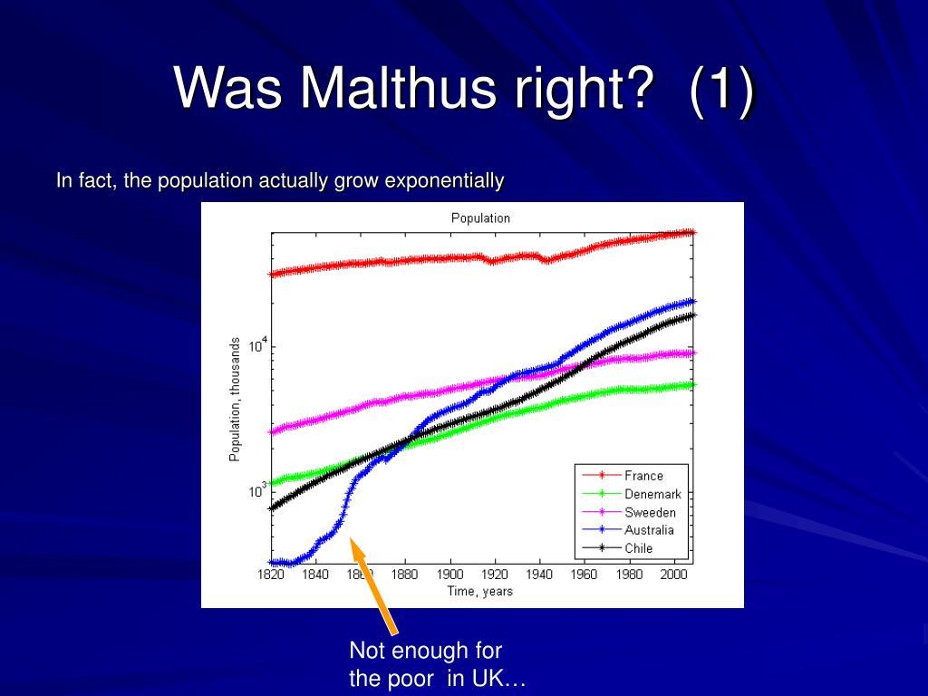 Was Malthus right?  (1)