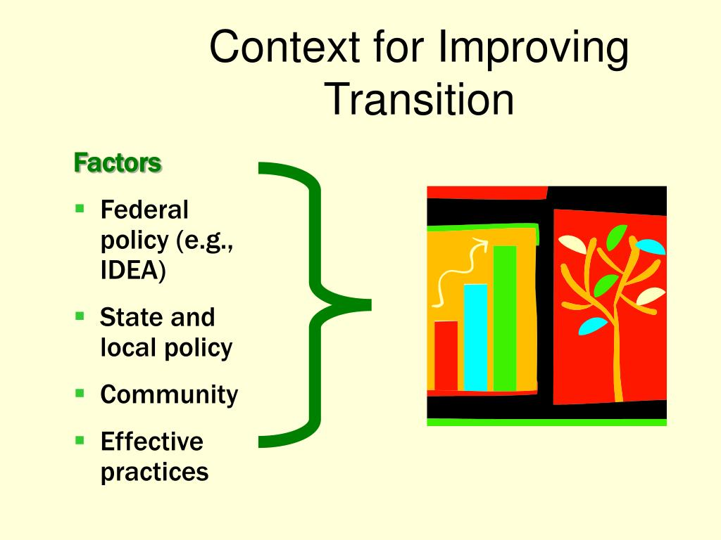 Context for Improving Transition