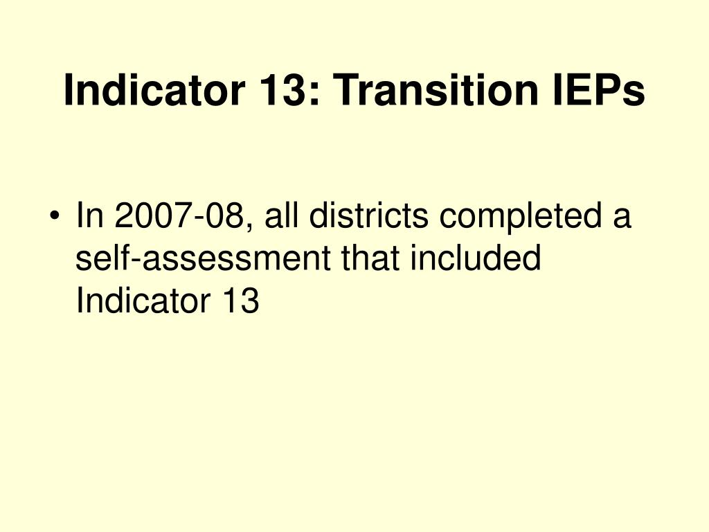 Indicator 13: Transition IEPs