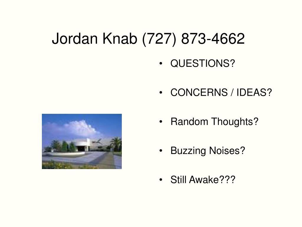 Jordan Knab (727) 873-4662
