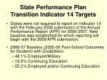 state performance plan transition indicator 14 targets