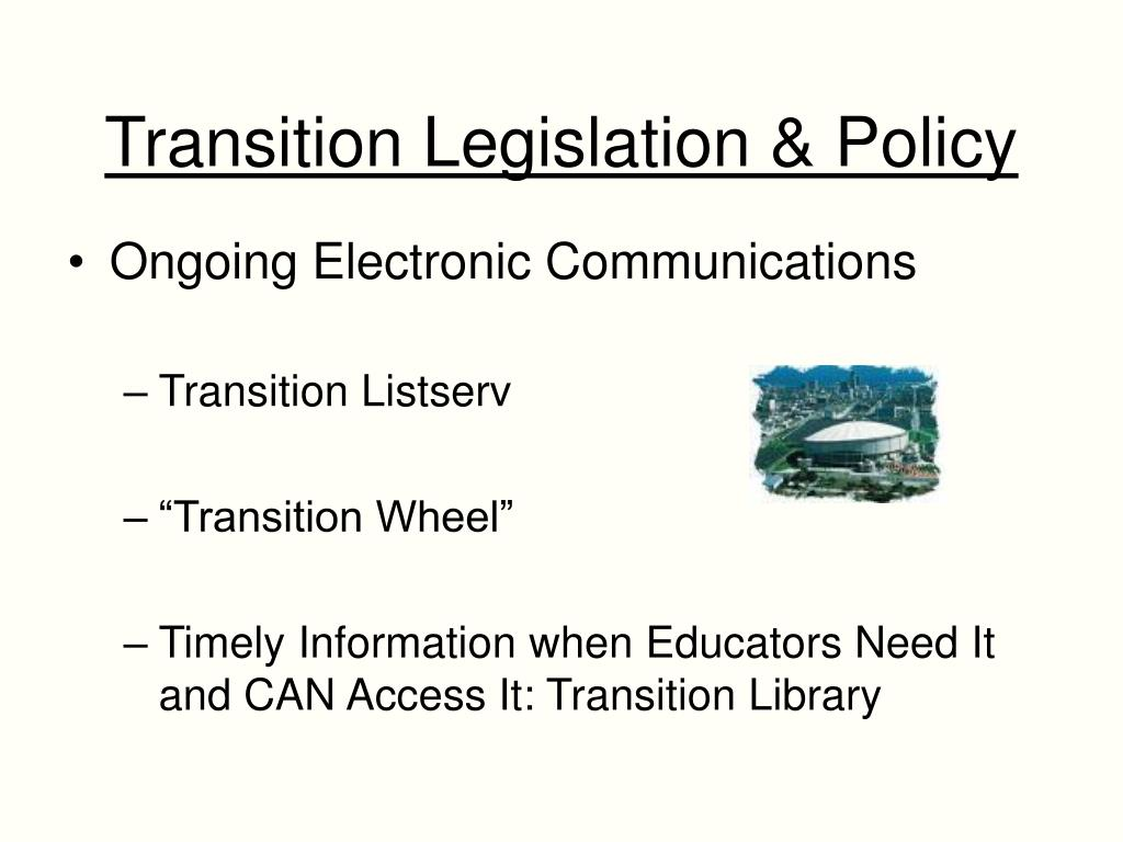 Transition Legislation & Policy