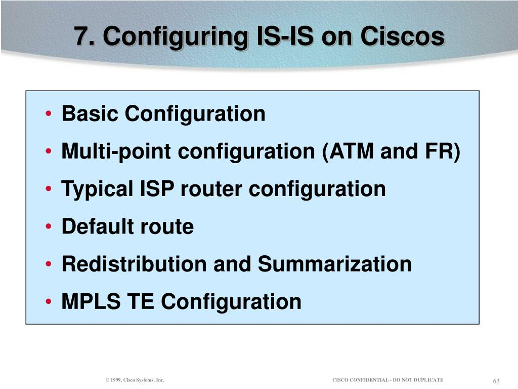 7. Configuring IS-IS on Ciscos