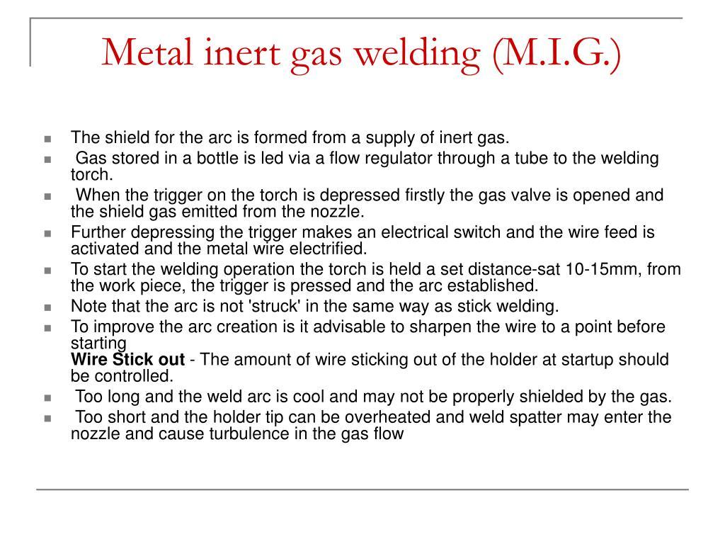 Inert Gas: Metal Inert Gas Welding