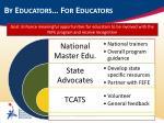 by educators for educators6