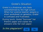 gretel s situation