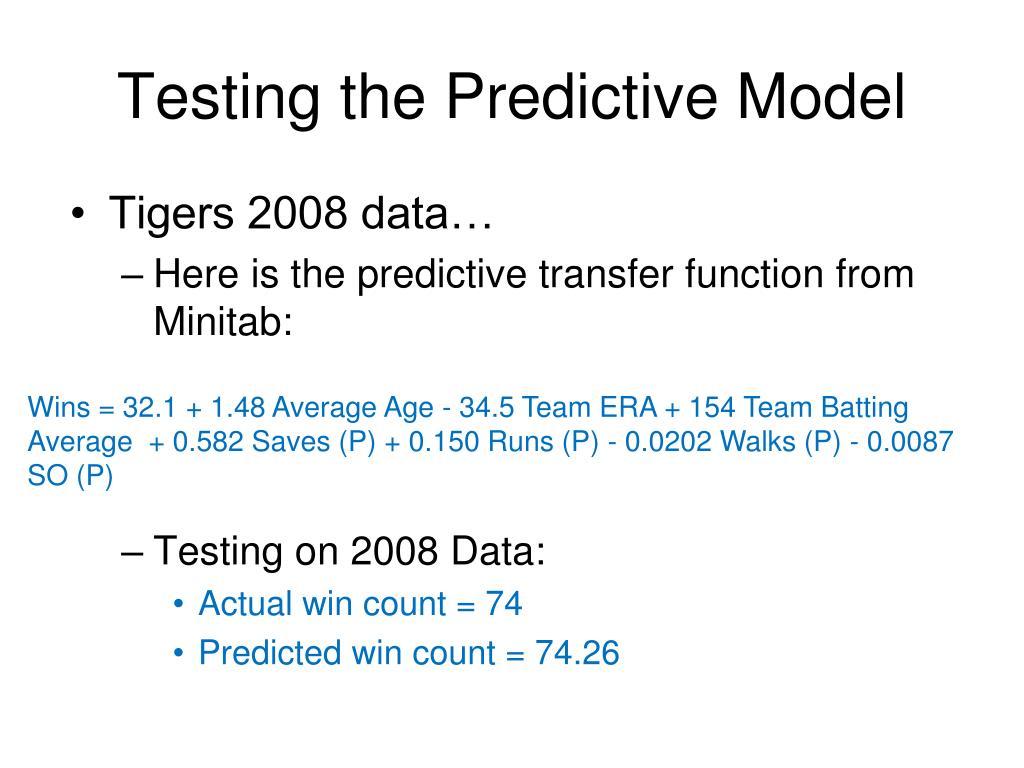 Testing the Predictive Model