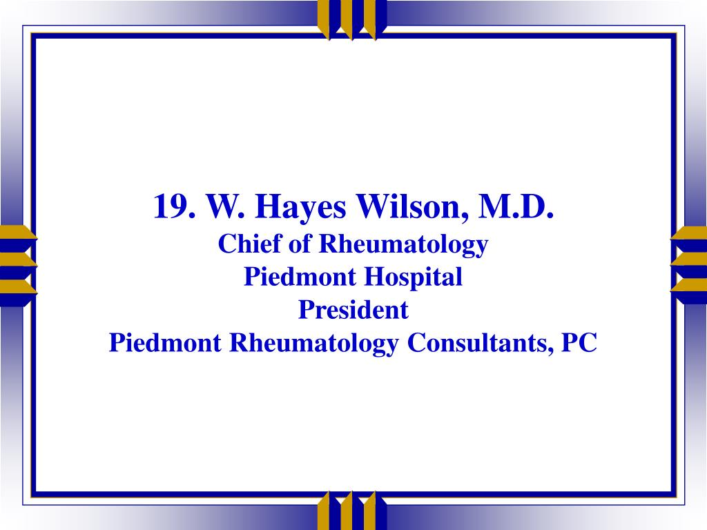 19. W. Hayes Wilson, M.D.