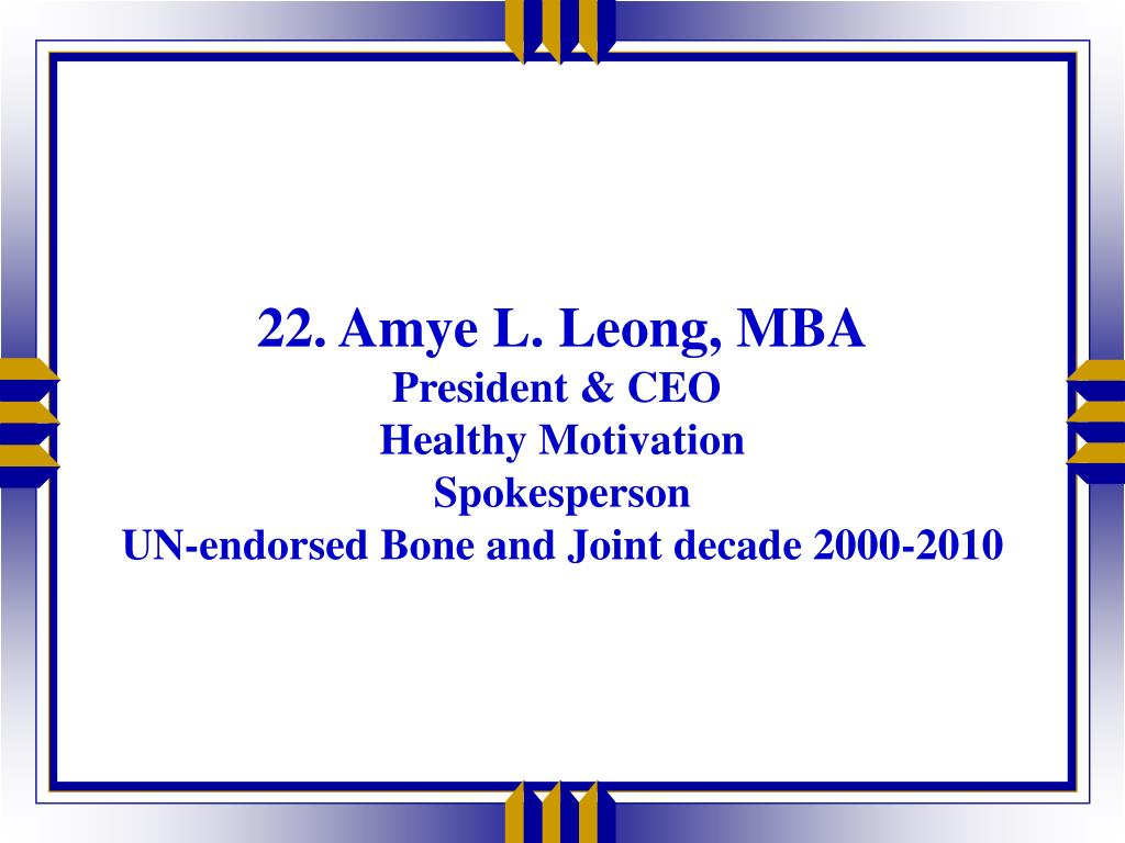 22. Amye L. Leong, MBA