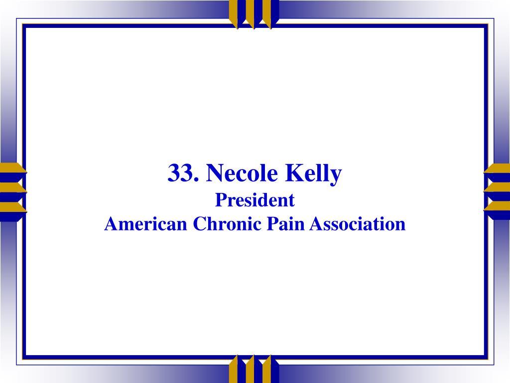 33. Necole Kelly