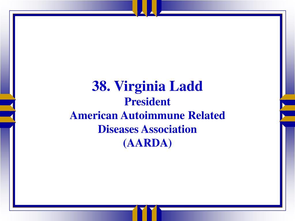 38. Virginia Ladd