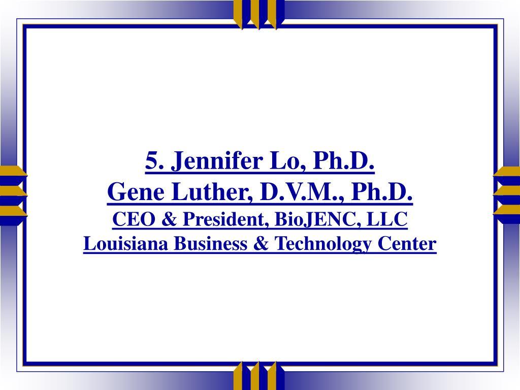5. Jennifer Lo, Ph.D.