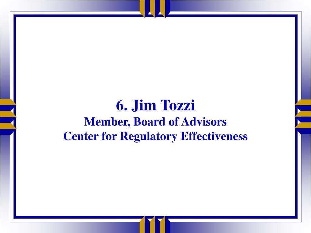 6. Jim Tozzi