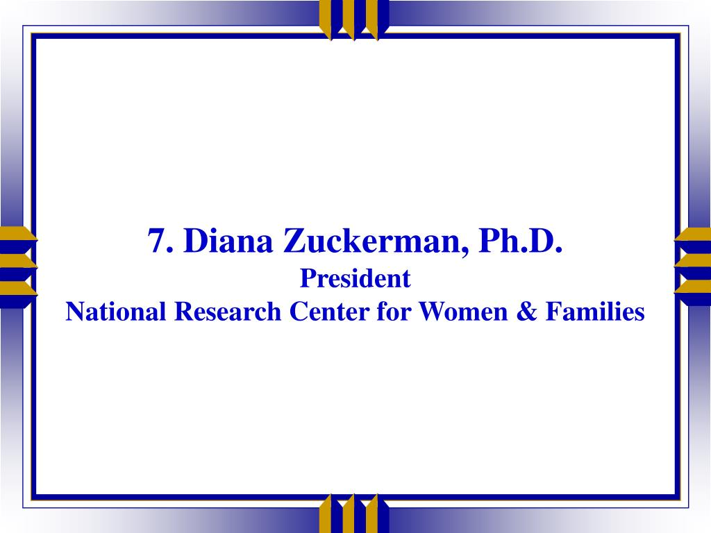 7. Diana Zuckerman, Ph.D.
