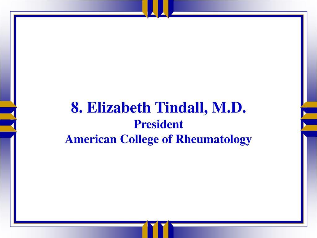 8. Elizabeth Tindall, M.D.