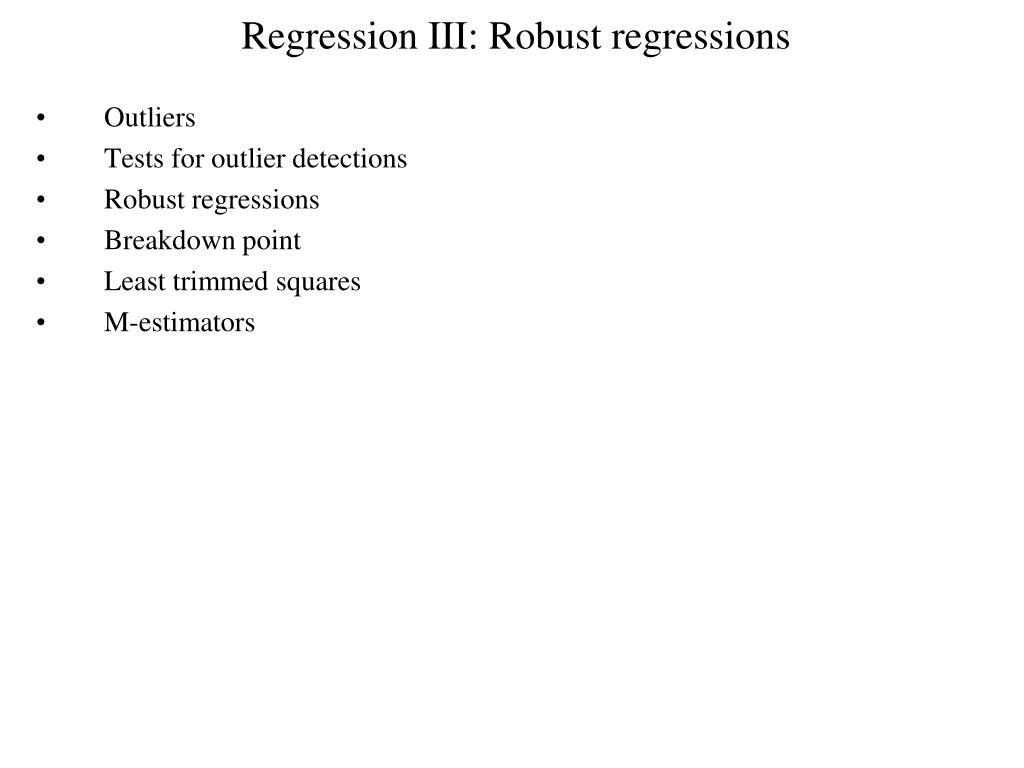 regression iii robust regressions