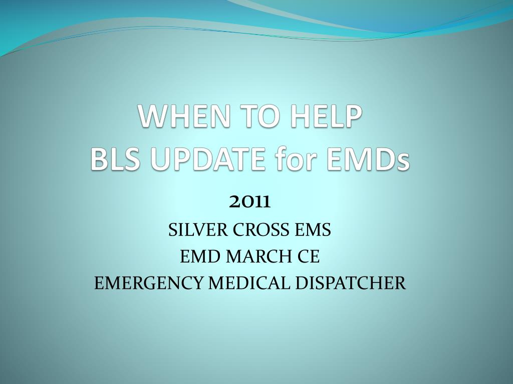 when to help bls update for emds
