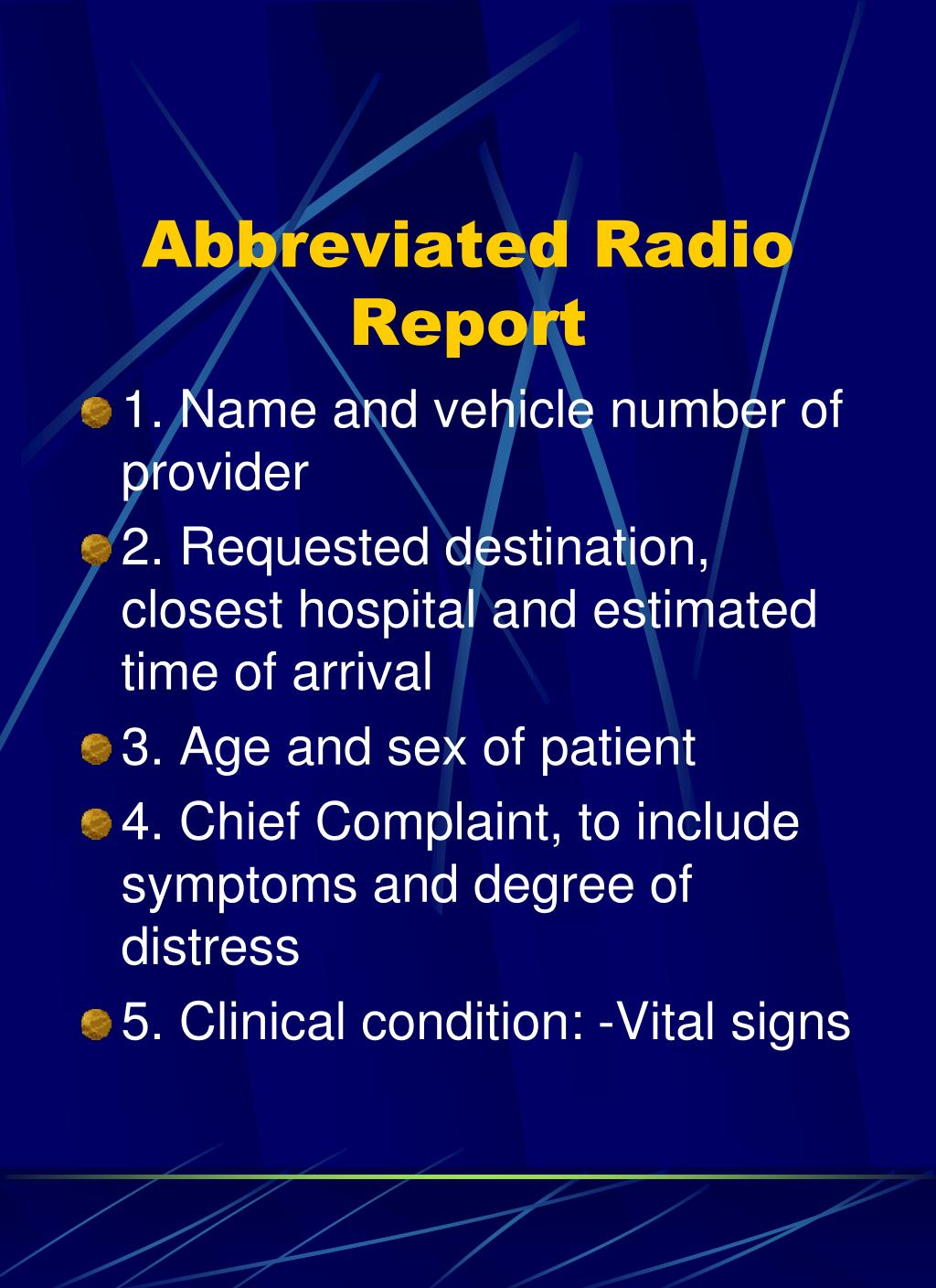 Abbreviated Radio Report