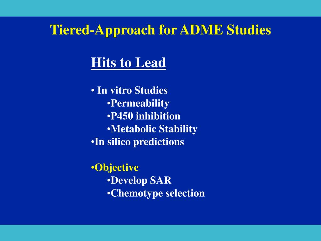 Tiered-Approach for ADME Studies